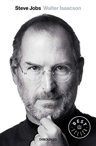 Steve Jobs: la biografía: Isaacson ; González-Iglesias González, David, (trad.) Walter