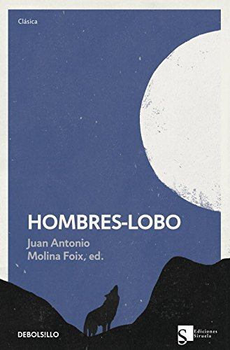 9788499898742: Hombres-Lobo / The White Wolf of the Hartz Mountains (Spanish Edition)