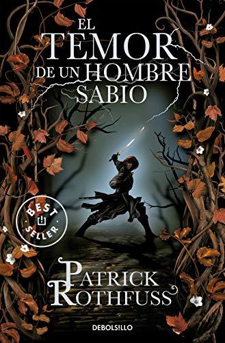 9788499899619: El temor de un hombre sabio / The Wise Man's Fear: Crónica del asesino de reyes: Segundo día / The Kingkiller Chronicle: Day Two (Spanish Edition)