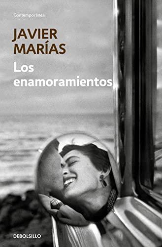 LOS ENAMORAMIENTOS: MARÍAS, Javier (Madrid