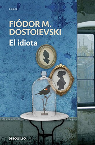 9788499899725: El idiota / The Idiot (Spanish Edition)