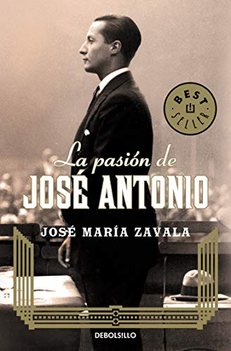 9788499899763: La pasión de José Antonio / The Passion Of Jose Antonio (Spanish Edition)