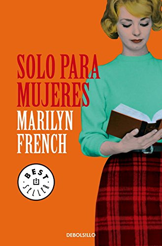 Solo para mujeres / The Women's Room (Spanish Edition) (9788499899787) by Marilyn French