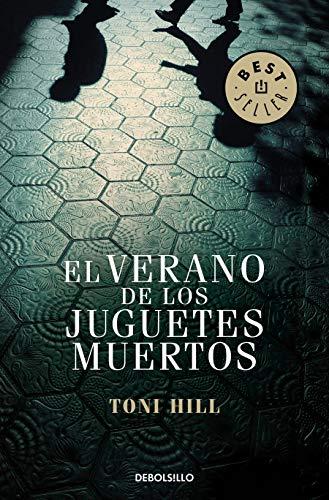 9788499899824: El Verano De Los Juguetes Muertos (BEST SELLER)
