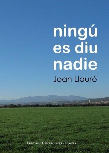 9788499910215: Ningú es diu nadie (Spanish Edition)