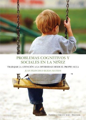 9788499911007: Problemas cognitivos y sociales en la niñez