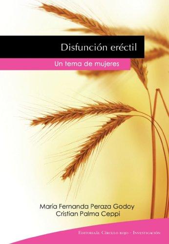 9788499913049: Disfunción Eréctil Un Tema De Mujeres