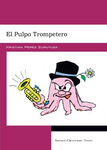 9788499913384: El Pulpo Trompetero (Spanish Edition)
