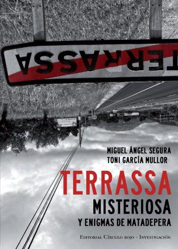 9788499913506: Terrassa Misteriosa y Enigmas de Matadepera: Y Enigmas de Matadepera