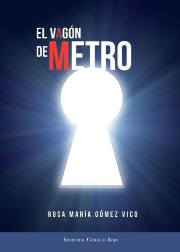 9788499916477: El Vagón de Metro