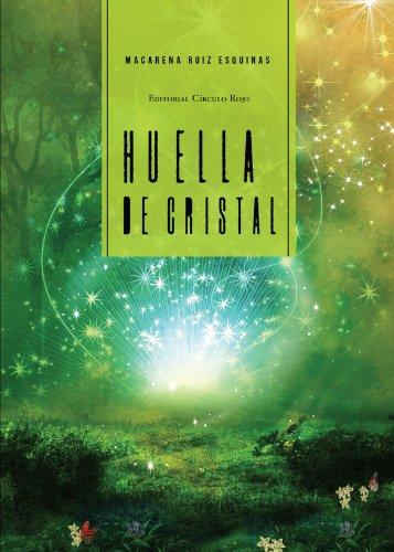 Huella de cristal.: Ruiz Esquinas, Macarena.