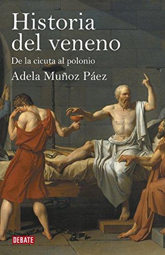 9788499920887: Historia del veneno: De la cicuta al polonio