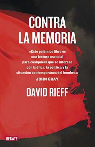9788499921198: Contra la memoria (DEBATE)
