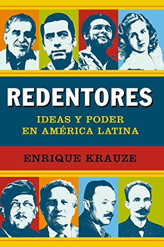 9788499921235: Redentores / Redeemers: Ideas y poder en America Latina / Ideas and Power in Latin America (Spanish Edition)