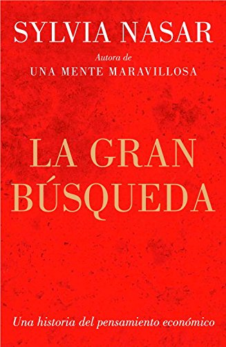 9788499921334: La gran búsqueda / Grand Pursuit: Una historia de la economía / The History of Economics Genius (Spanish Edition)