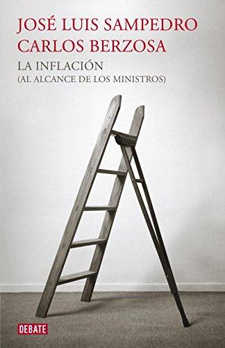 9788499921440: La inflación (al alcance de los ministros) (DEBATE)