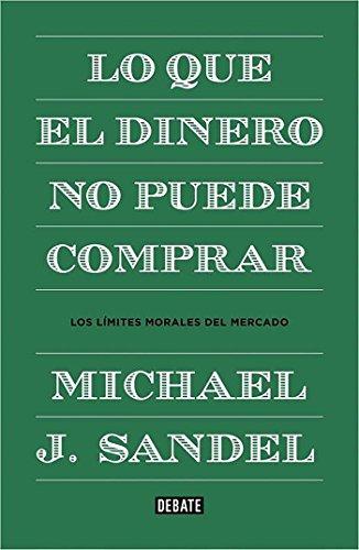 9788499922324: Lo que el dinero no puede comp (Spanish Edition)