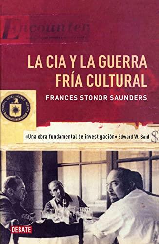 9788499922362: La CIA y la guerra fría cultural (TEMAS DE DEBATE)