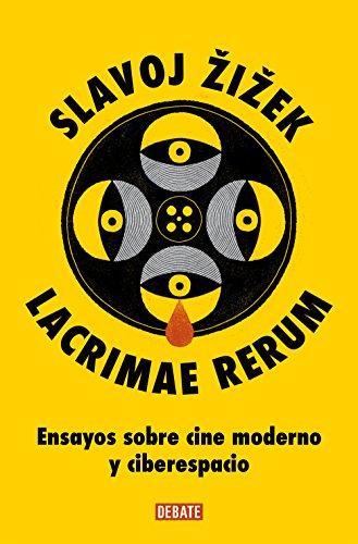 9788499922546: Lacrimae Rerum, Ensayos sobre cine y moderno