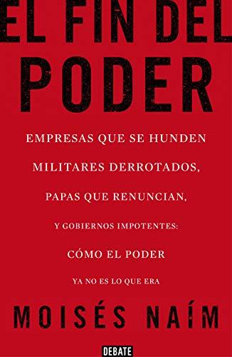 9788499923000: El fin del poder (Spanish Edition)