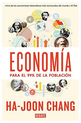 9788499923642: Economía para el 99% de la población / Economy for 99% of the population (Spanish Edition)