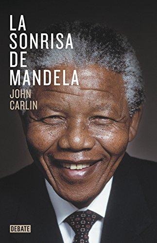 9788499923970: La sonrisa de Mandela (DEBATE)