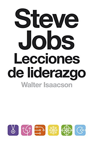 9788499924168: Steve Jobs. Lecciones de liderazgo (Biografías y Memorias)