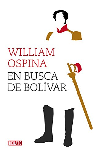 9788499924779: En busca de Bolívar (DEBATE)