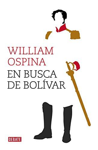 9788499924779: En busca de Bolívar / In search of Bolivar (Spanish Edition)