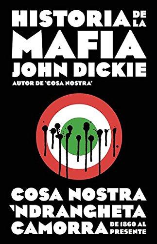 9788499925141: Historia de la mafia / Cosa Nostra: A History of the Sicilian Mafia (Spanish Edition)