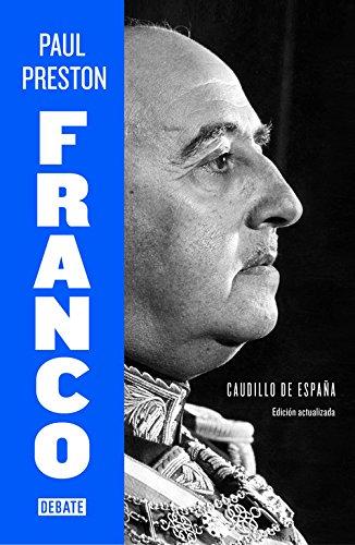 9788499925684: Franco (edición actualizada): Caudillo de España (Biografías y Memorias)
