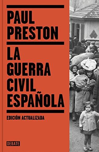 9788499926384: La Guerra Civil Española (edición actualizada) (DEBATE)