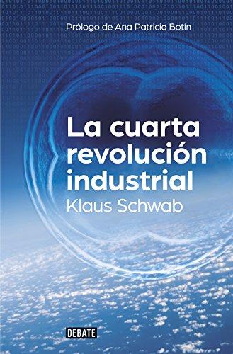 9788499926940: La cuarta revolución industrial (DEBATE)