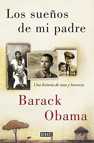 9788499928395: Los sueños de mi padre: Una historia de raza y herencia (BIOGRAFIAS)