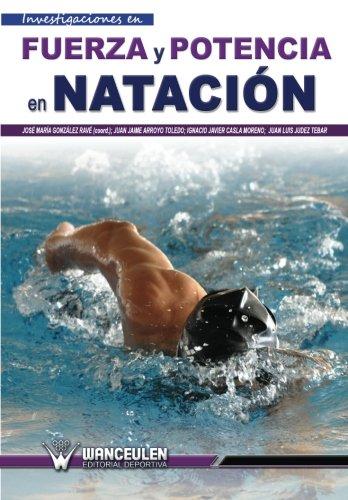 9788499931784: Fuerza y potencia en nataciÑn