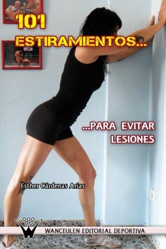 9788499931937: 101 Estiramientos Para Evitar Lesiones