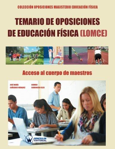 9788499934648: Temario de Oposiciones de Educación Física (LOMCE). Acceso al Cuerpo de Maestros: Colección Oposiciones Magisterio Educación Física (Spanish Edition)