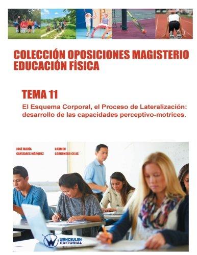 9788499934822: Colecciòn Oposiciones Magisterio Educaciòn Fìsica. Tema 11