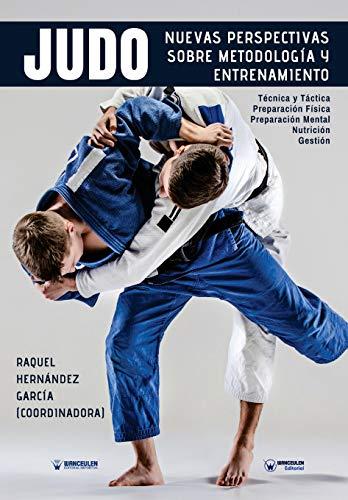 9788499938769: Nuevas perspectivas sobre Metodología y Entrenamiento en Judo