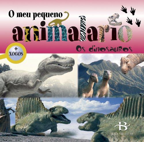 9788499950075: O meu pequeno animalario: Os dinosauros (Infantil-Xuvenil)