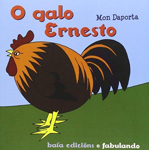 9788499950648: O galo Ernesto