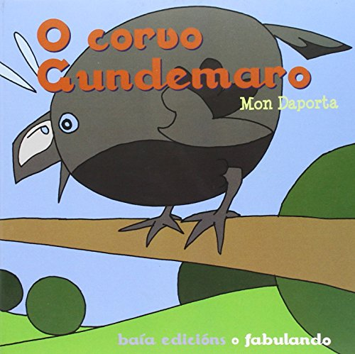 9788499950655: O corvo Gundemaro