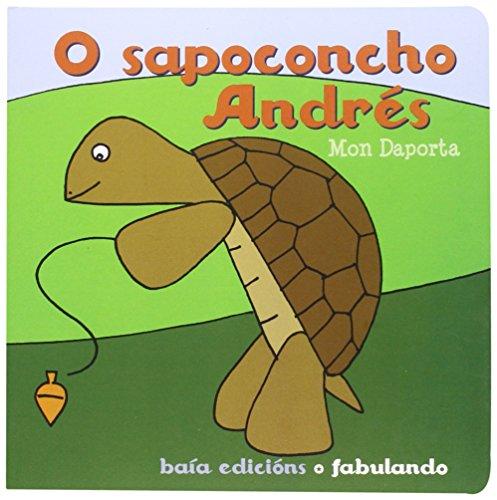 9788499950662: O sapoconcho Andrés (Infantil-Xuvenil)