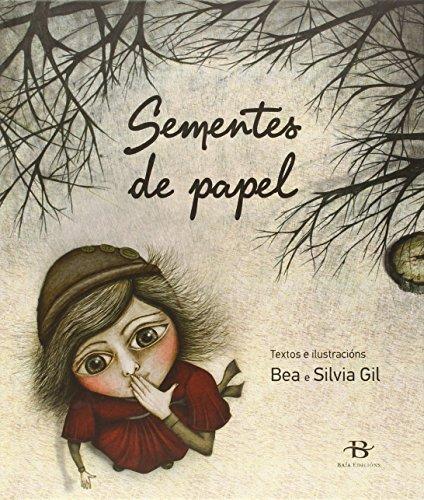 Sementes de papel: Gil, Bea