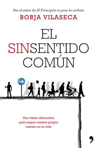 9788499980058: EL SINSENTIDO COMUN.TEMAS DE HOY.