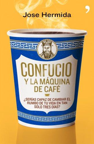 9788499980171: Confucio y la máquina de café