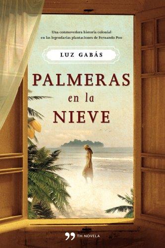 9788499980232: Palmeras en la nieve (Autores Españoles e Iberoamericanos)