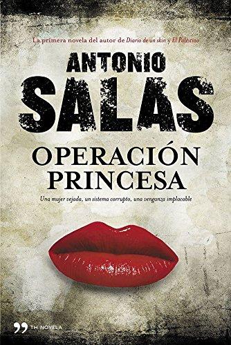Operaci?n Princesa: Antonio Salas
