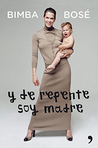 9788499982526: Y de repente soy madre (En primera persona)