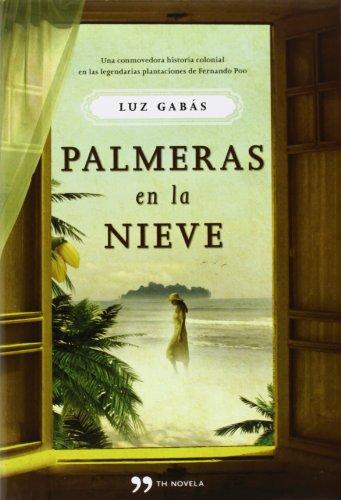 9788499982779: Pack: Palmeras En La Nieve (Novela (temas Hoy))